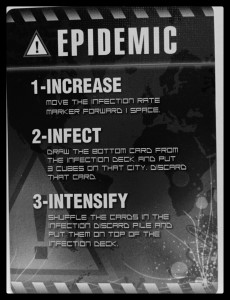 Epidemic card from Pandemic. This is bad.